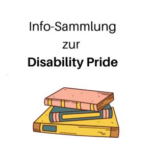 Link zur Infosammlung zur Disability Pride. Drei Bücher übereinanderliegend abgebildet.